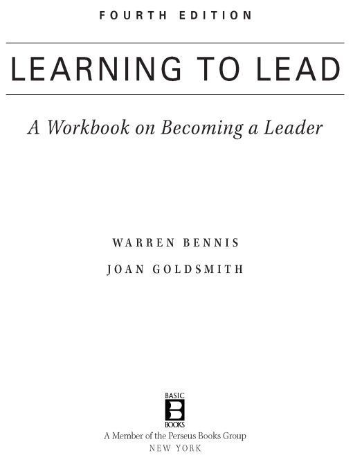 Learning to Lead By: Joan Goldsmith,Warren Bennis