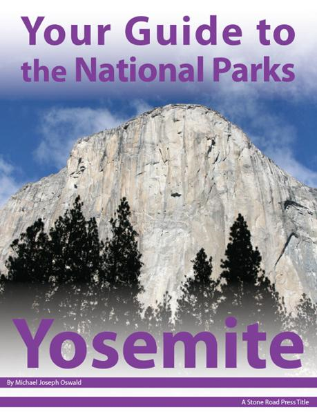 Your Guide to Yosemite National Park
