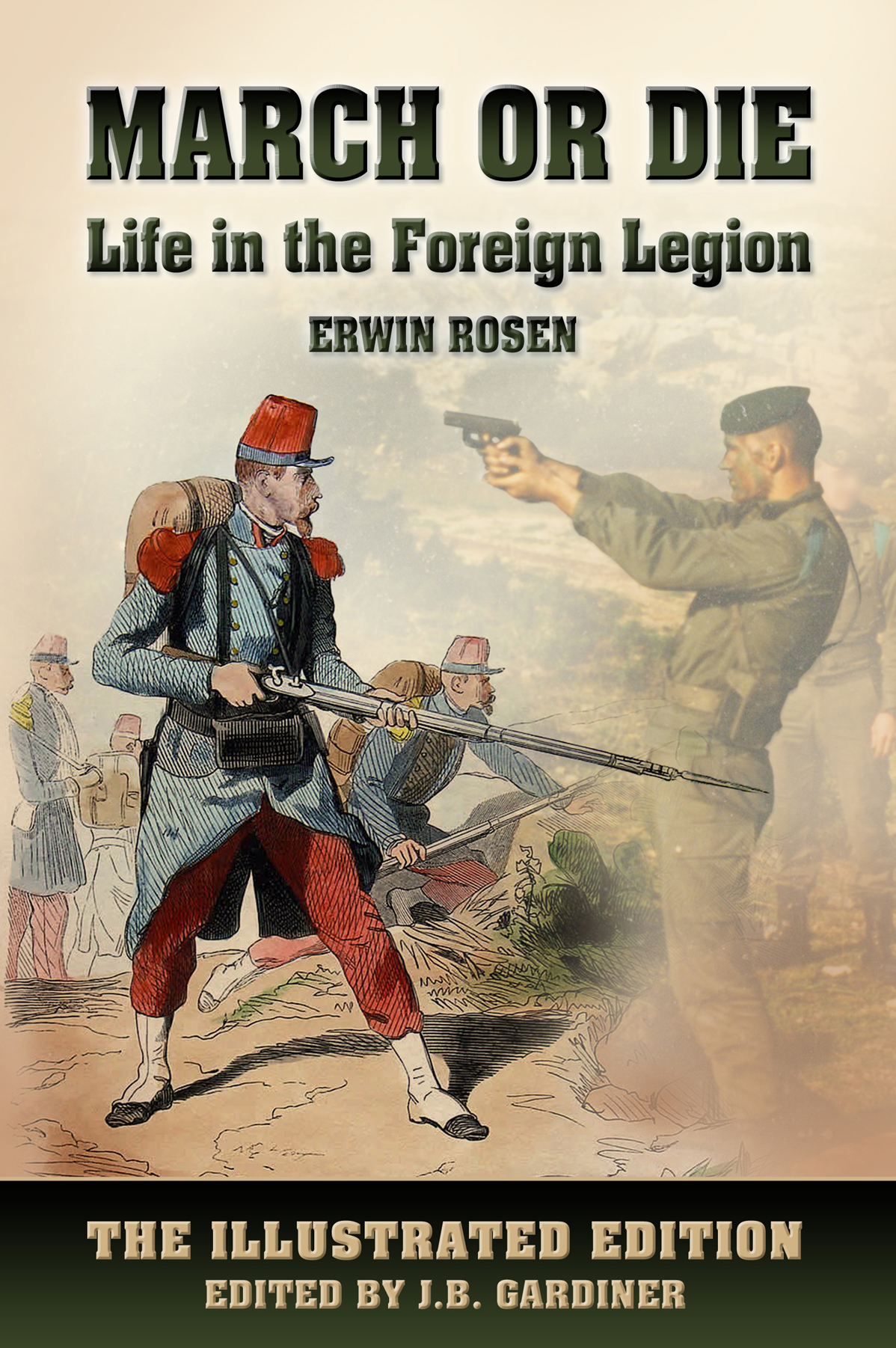 March or Die - Life in the Foreign Legion