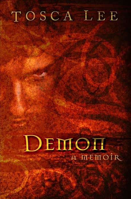 Demon: A Memoir By: Tosca Lee