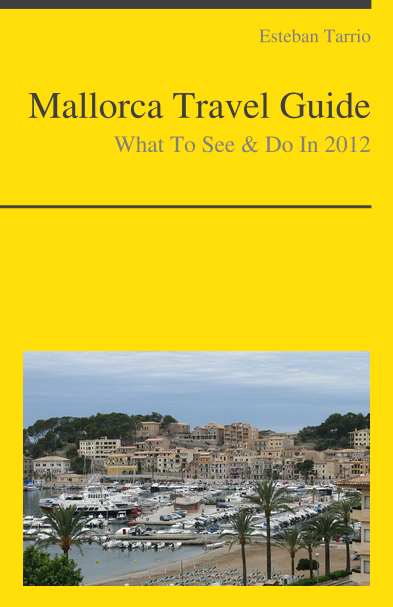 Mallorca, Spain Travel Guide - What To See & Do By: Esteban Tarrio