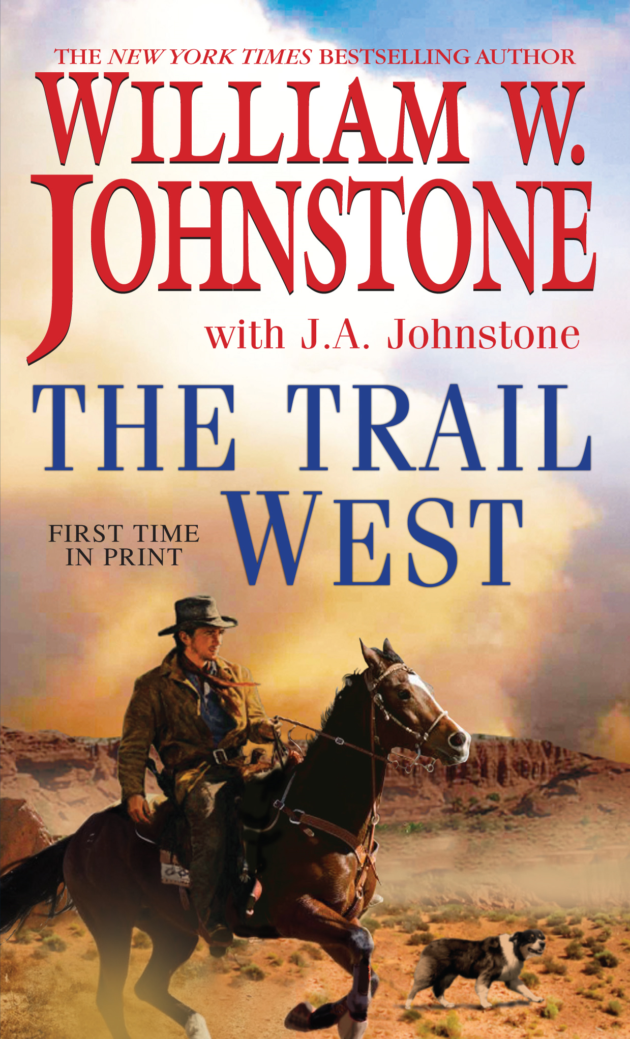 The Trail West By: J.A. Johnstone,William W. Johnstone