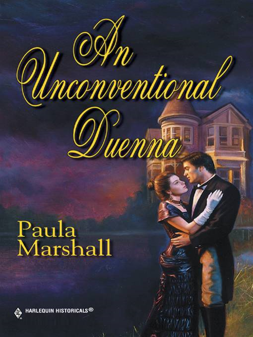 An Unconventional Duenna By: Paula Marshall