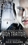 The Iron Traitor: