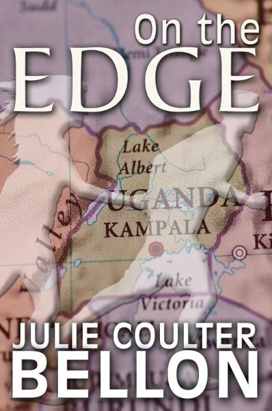 On the Edge By: Julie Coulter Bellon