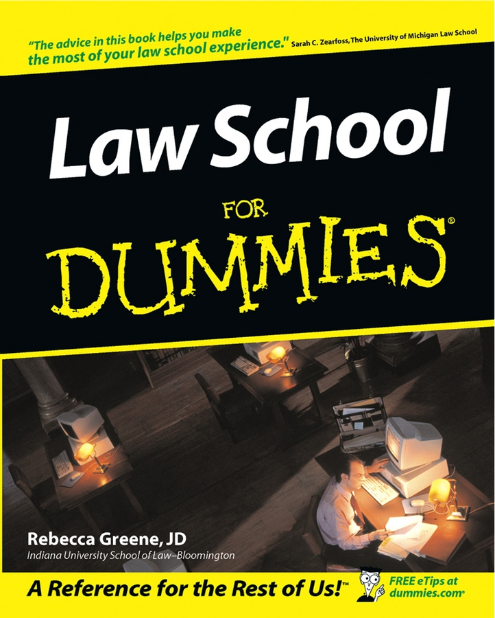 Law School For Dummies By: Rebecca Fae Greene