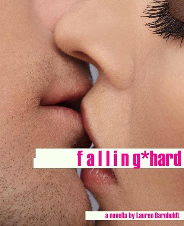 Falling Hard  (At The Party Book 2) By: Lauren Barnholdt