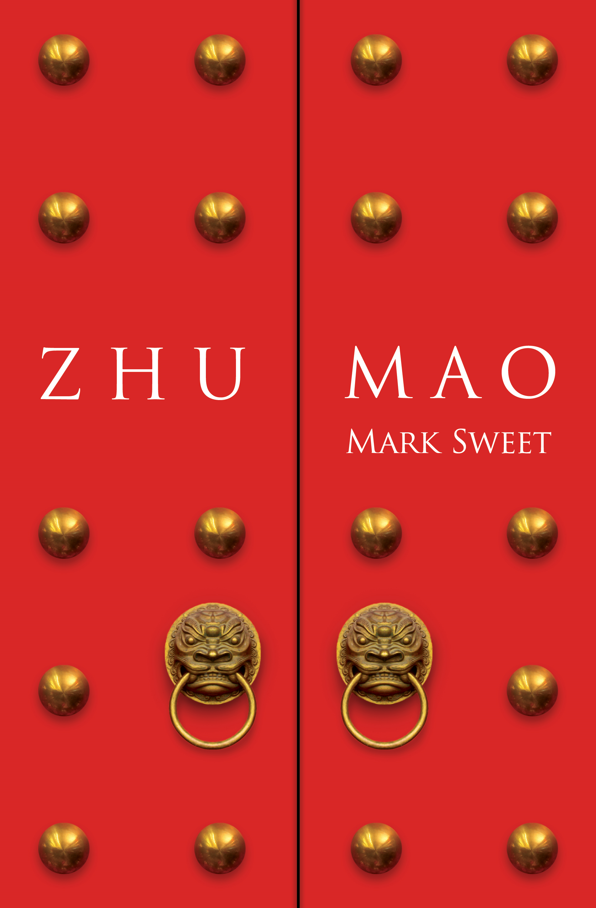 Zhu Mao By: Mark Sweet