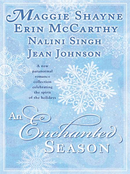 AN Enchanted Season By: Maggie Shayne,Nalini Singh