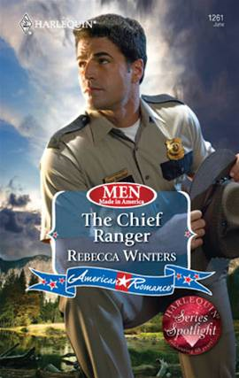 The Chief Ranger By: Rebecca Winters