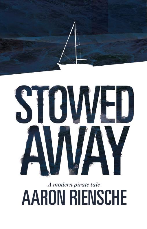 Stowed Away: A Modern Pirate Tale