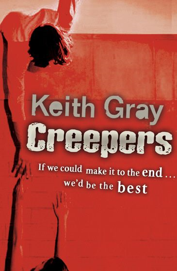 Creepers By: Keith Gray