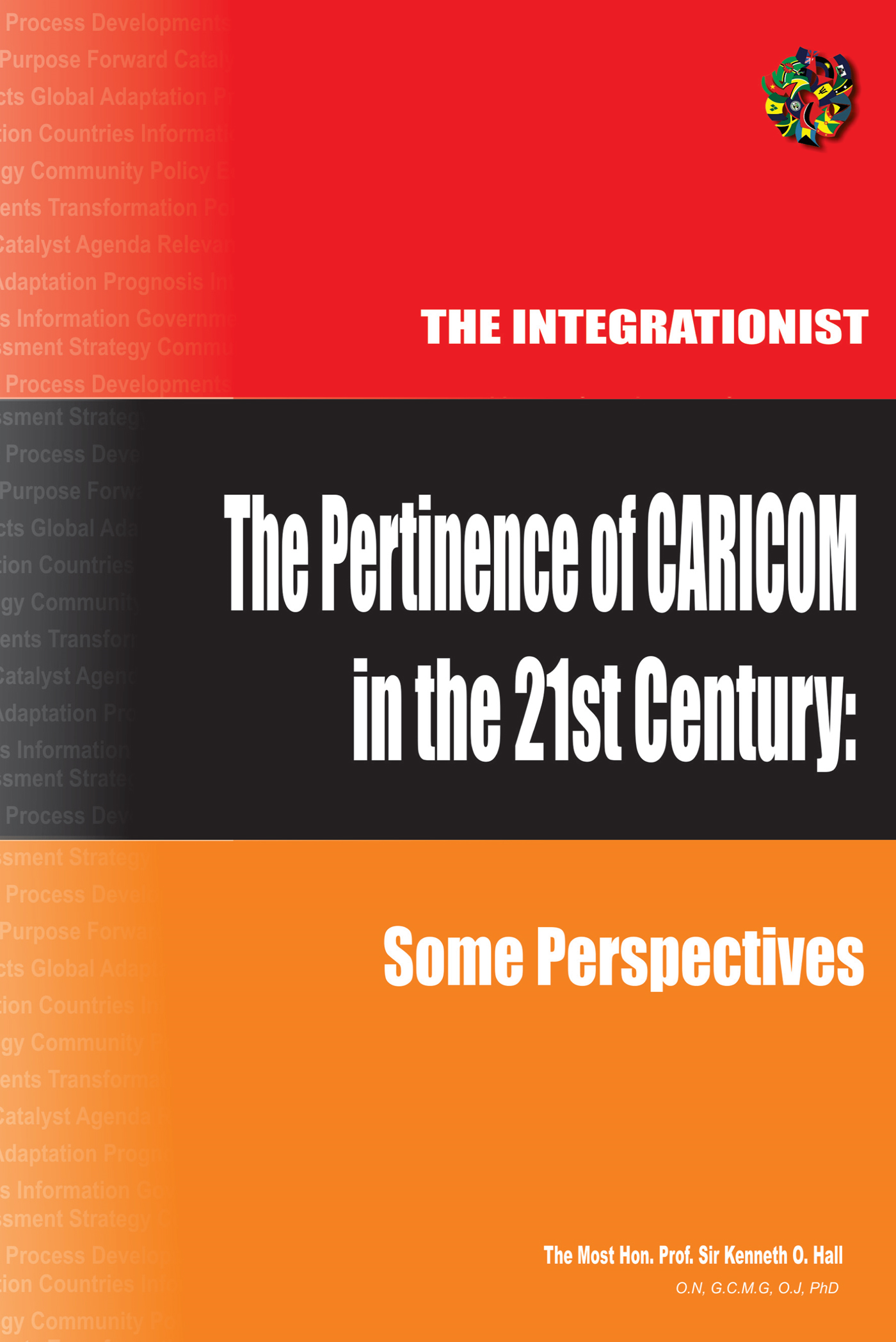 The Pertinence of CARICOM in the 21st Century: Some Perspectives