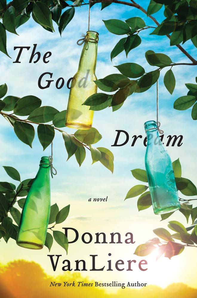 The Good Dream By: Donna VanLiere