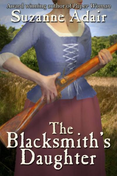 The Blacksmith's Daughter: A Mystery of the American Revolution