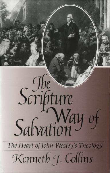 The Scripture Way of Salvation