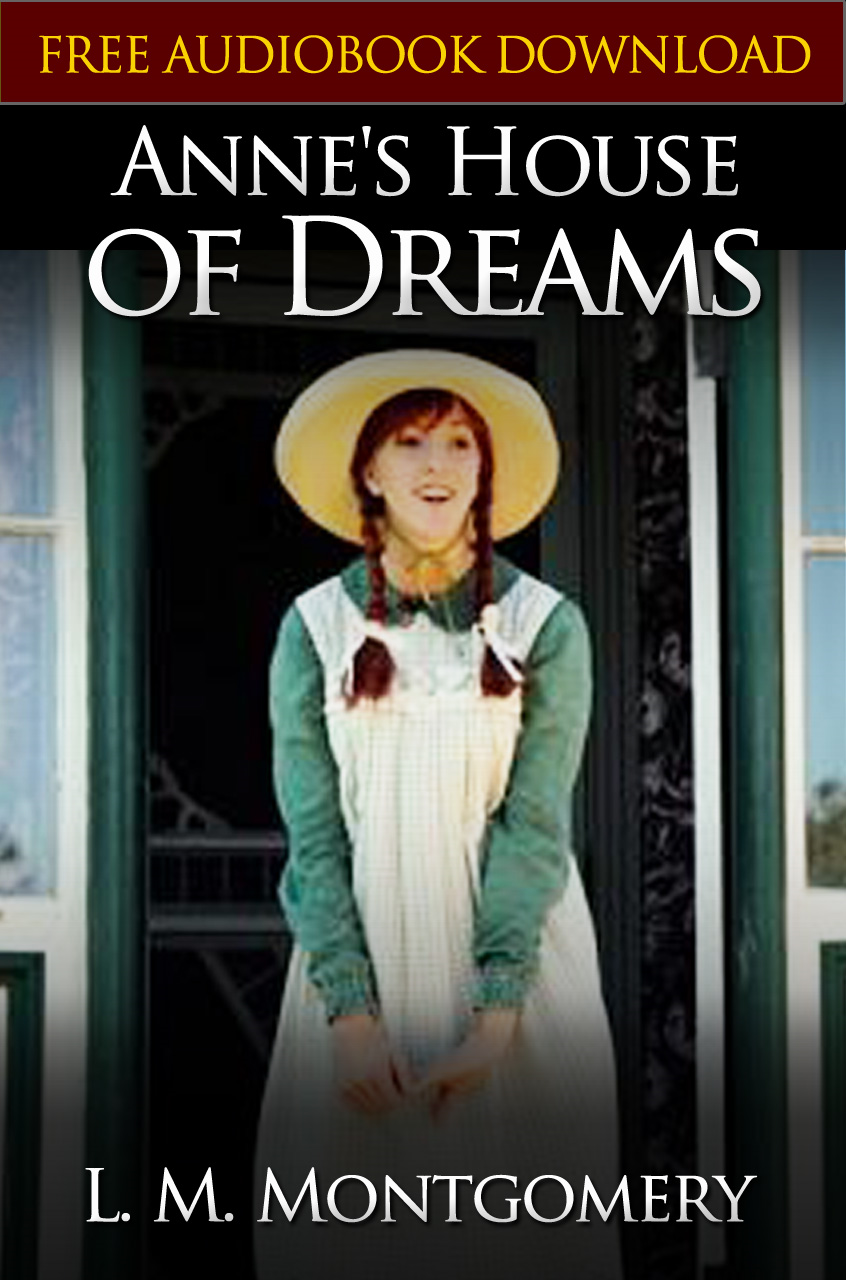 ANNE'S HOUSE OF DREAMS  Classic Novels: New Illustrated By: Lucy Maud Montgomery