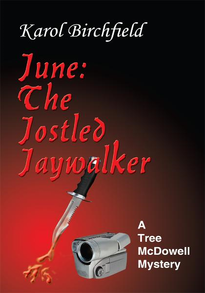 June: The Jostled Jaywalker