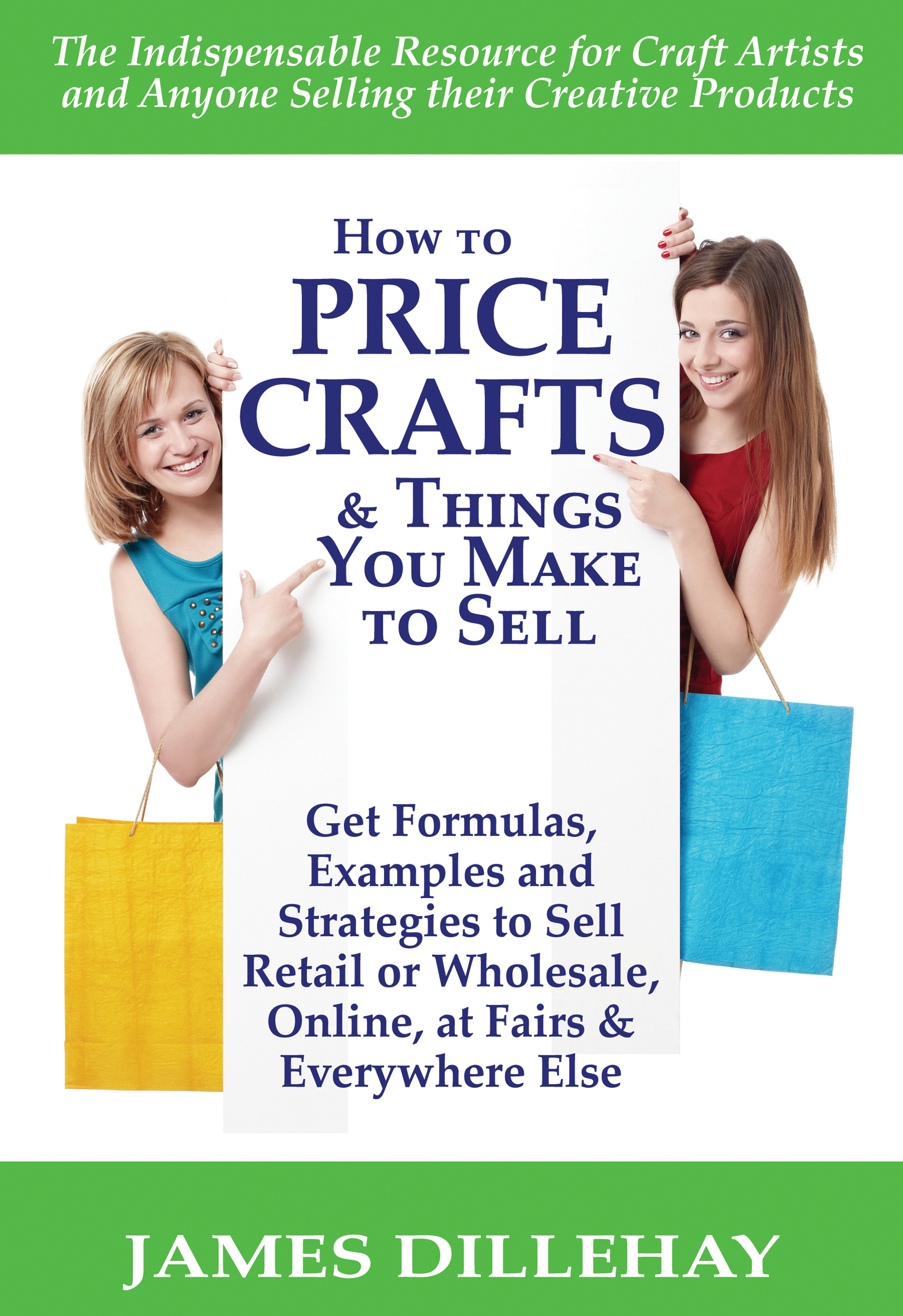 How to Price Crafts and Things You Make to Sell By: James Dillehay
