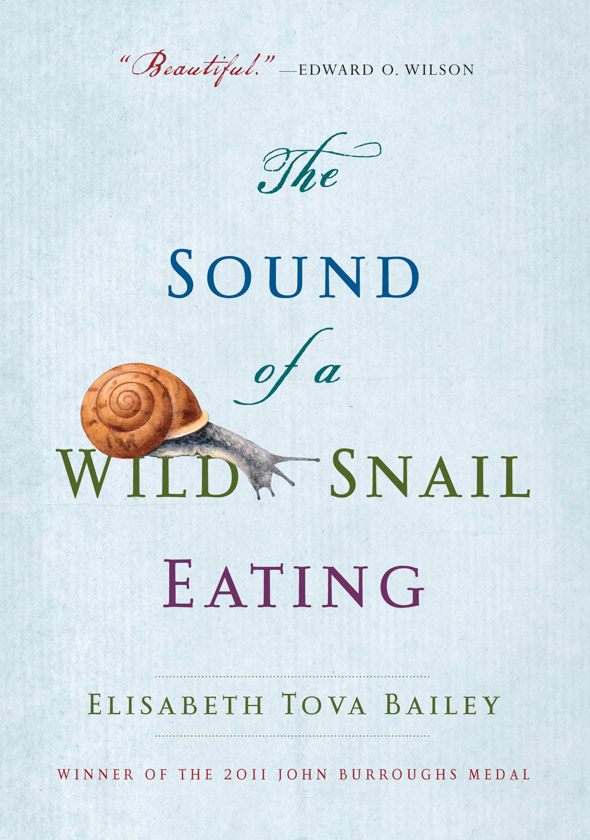 The Sound Of A Wild Snail Eating: A Memoir
