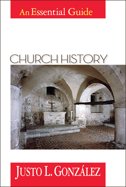 Church History By: Justo L. González