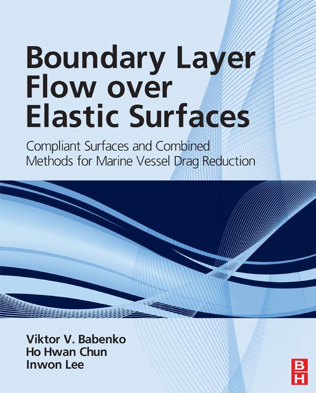 Boundary Layer Flow over Elastic Surfaces By: Ho-Hwan Chun,Inwon Lee,Viktor V Babenko