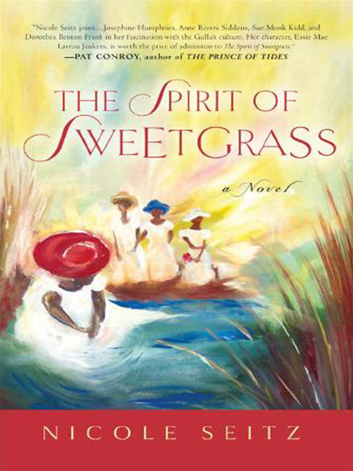 The Spirit of Sweetgrass By: Nicole Seitz