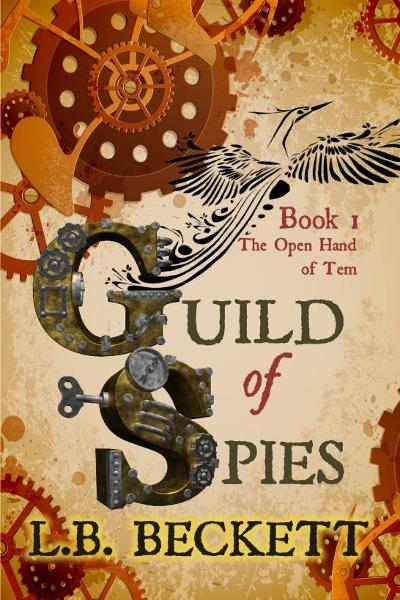 Guild of Spies: The Open Hand of Tem
