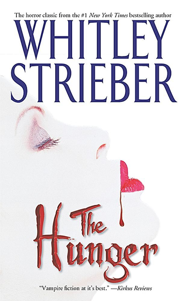 The Hunger By: Whitley Strieber