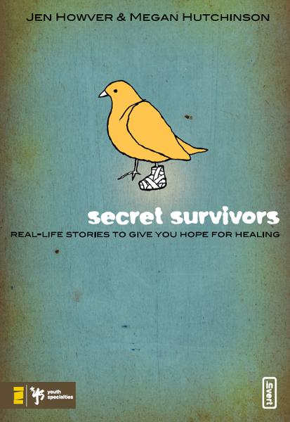Secret Survivors By: Jen   Howver,Megan   Hutchinson