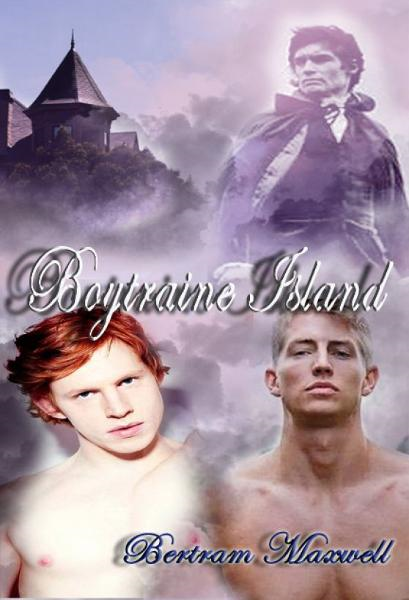 Boytraine Island By: Bertram Maxwell