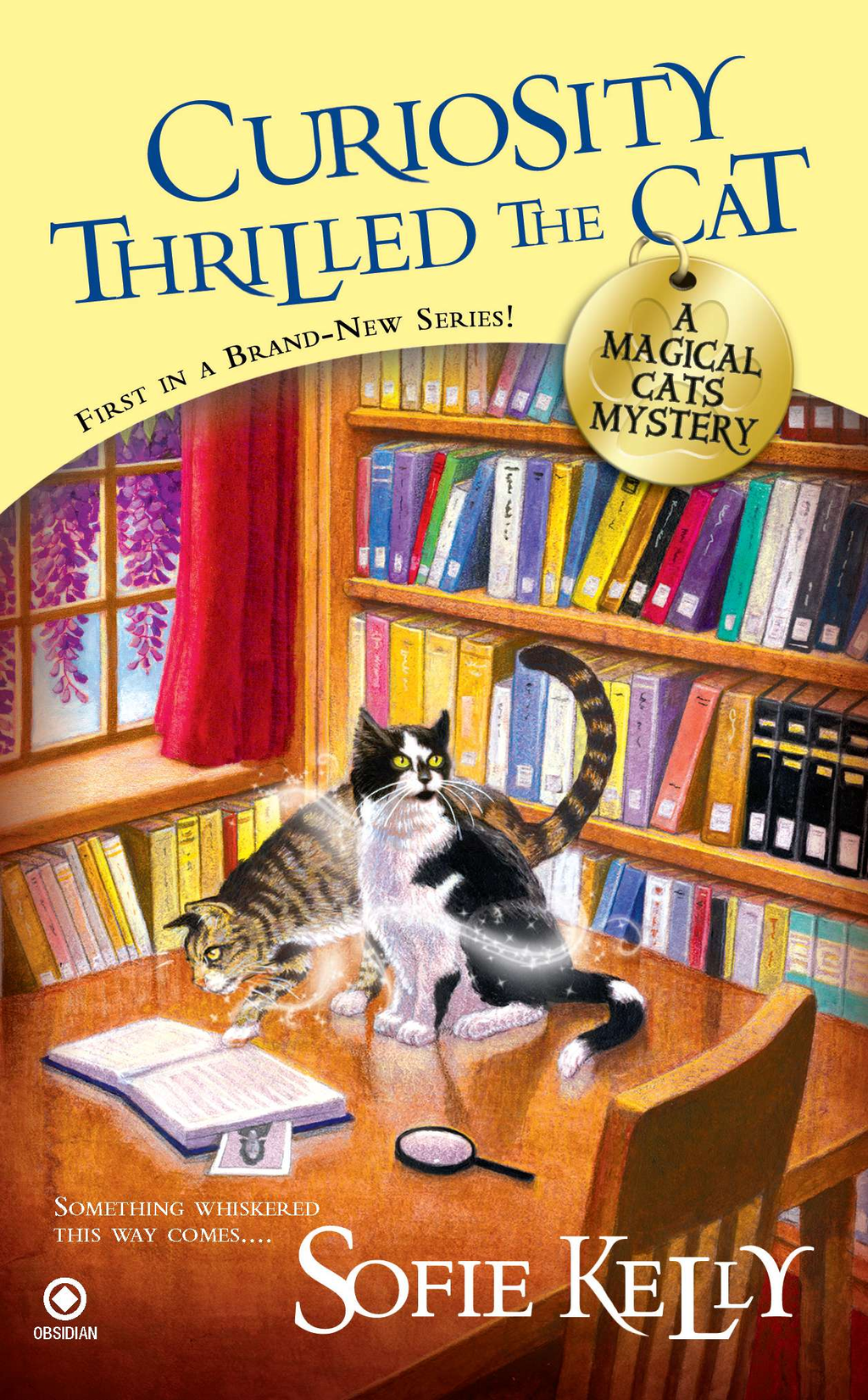 Curiosity Thrilled the Cat: A Magical Cats Mystery By: Sofie Kelly