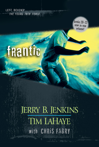 Frantic By: Jerry B. Jenkins,Tim LaHaye