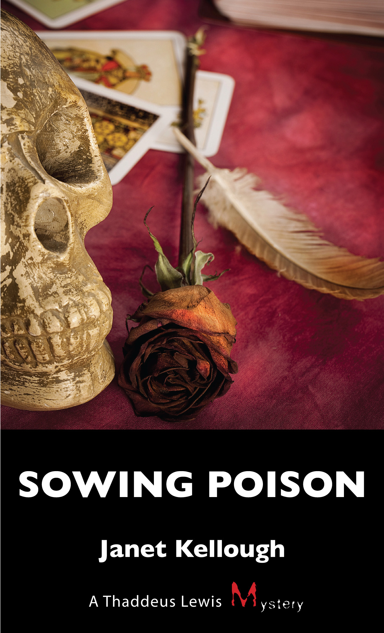 Sowing Poison By: Janet Kellough