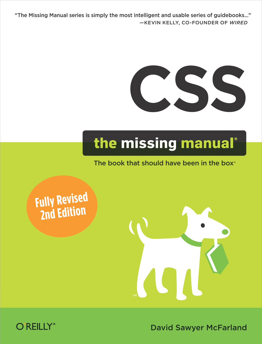 CSS: The Missing Manual By: David Sawyer McFarland