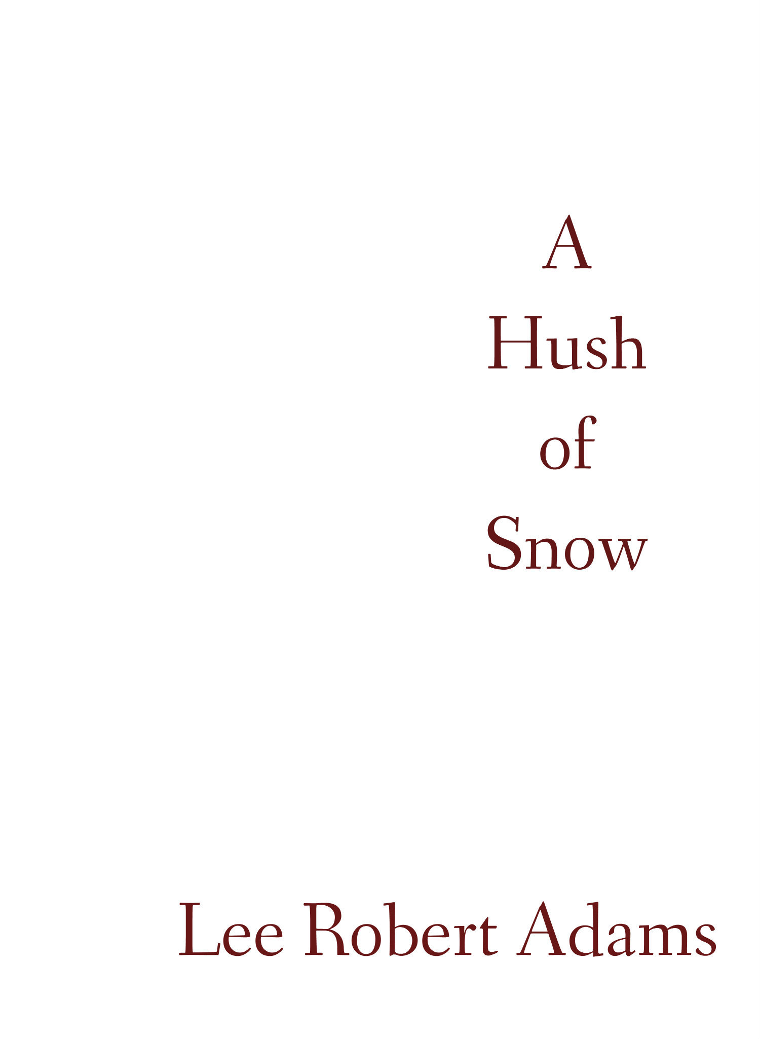 A Hush of Snow