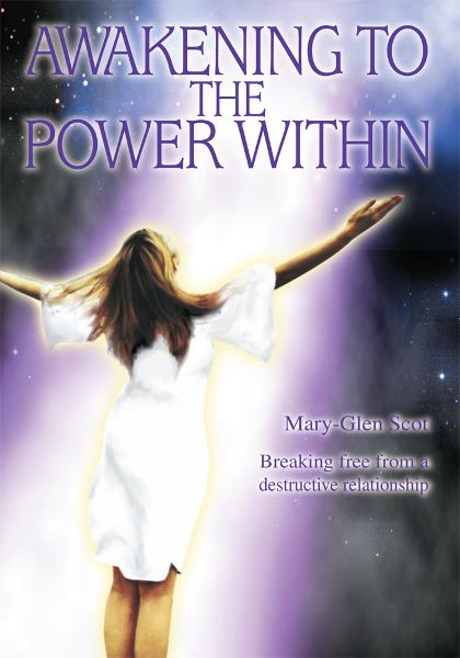 Awakening to the Power Within By: Mary Scot