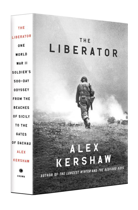 The Liberator By: Alex Kershaw