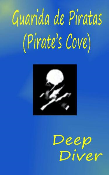 Guarida de Piratas (Pirate's Cove)