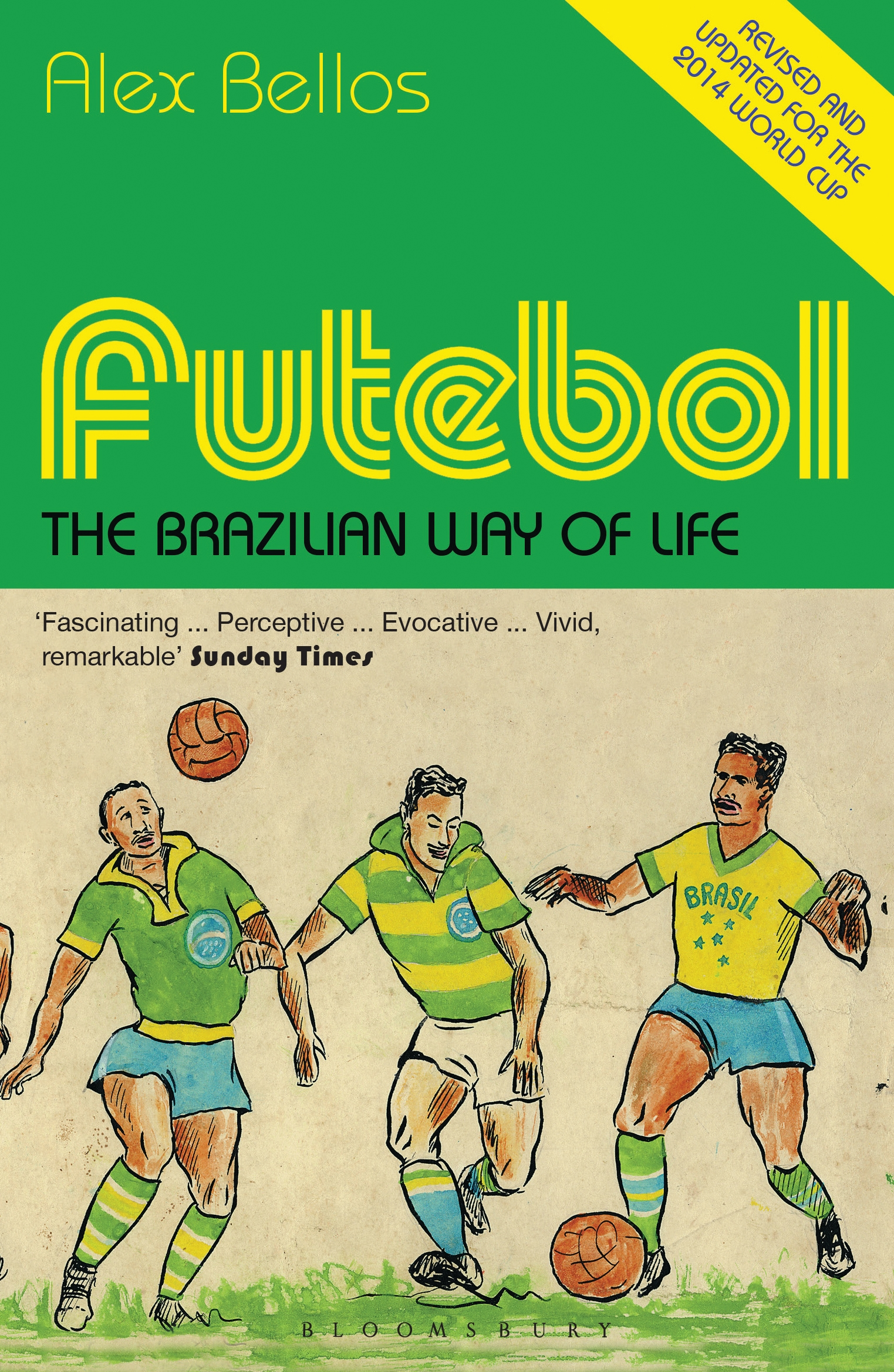Futebol The Brazilian Way of Life - Updated Edition