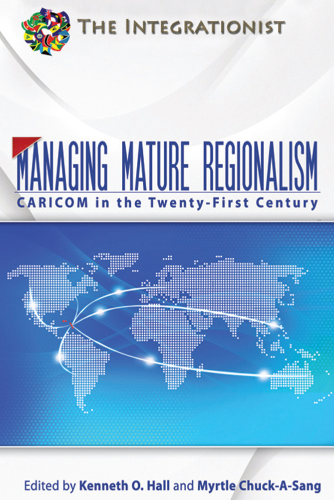 Managing Mature Regionalism By: Kenneth Hall and Myrtle Chuck-A-Sang