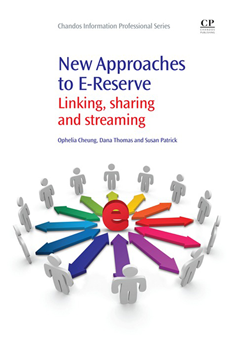 New Approaches to E-Reserve Linking, Sharing And Streaming