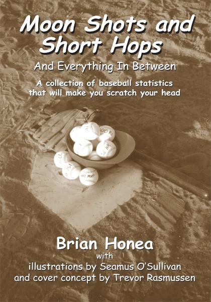 Moon Shots and Short Hops By: Brian Honea