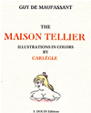 The Maison Tellier. Illustrations In Colors By Carlege