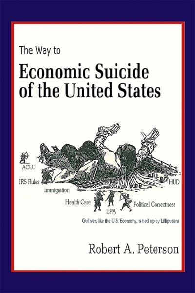 The Economic Suicide of the United States
