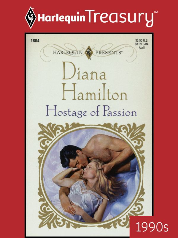 Hostage of Passion By: Diana Hamilton