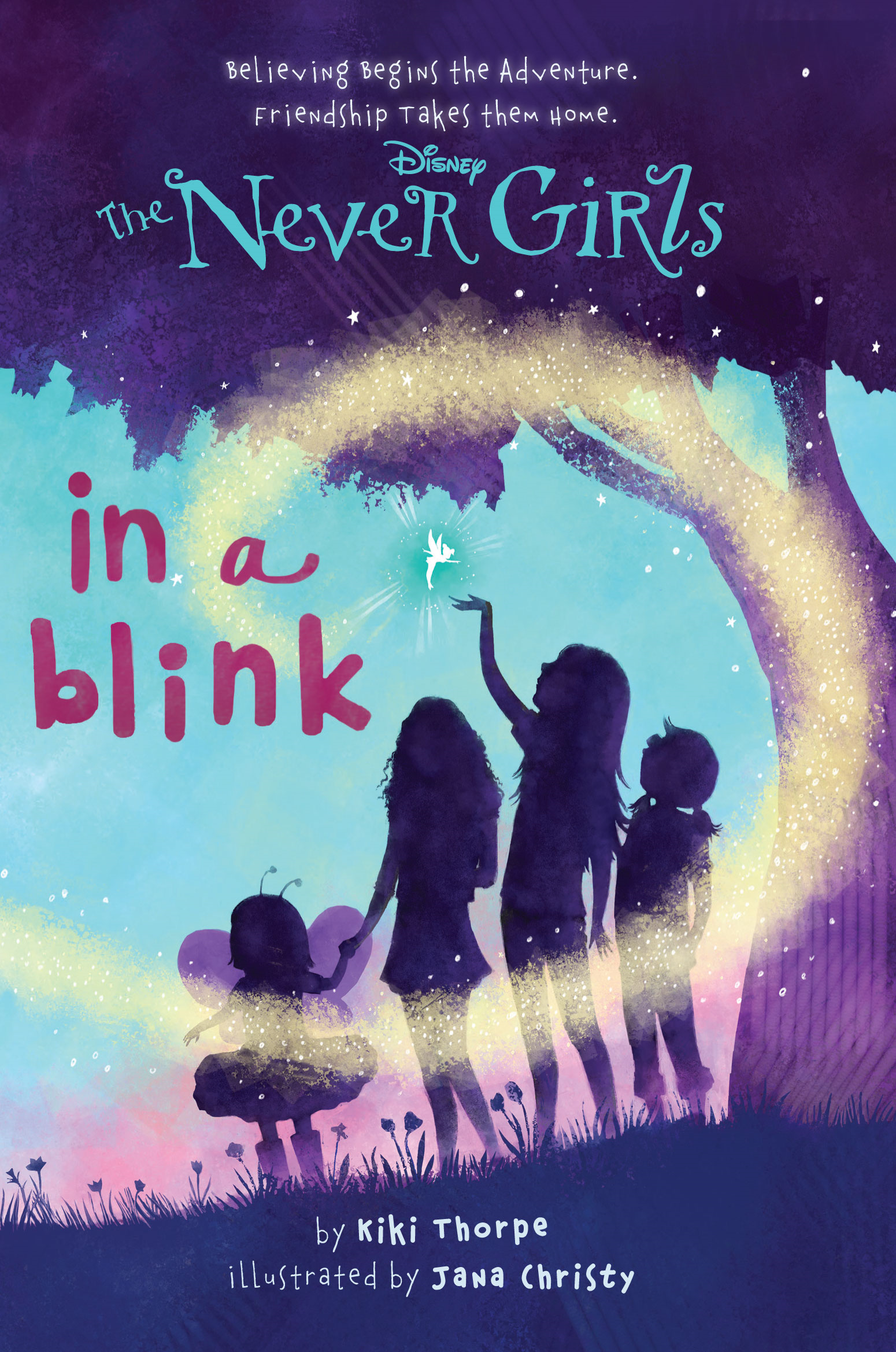 Disney: The Never Girls:  In a Blink By: Disney Book Group