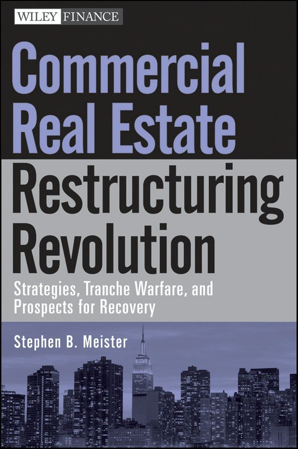 Commercial Real Estate Restructuring Revolution