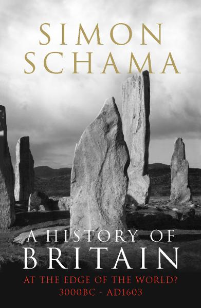 A History of Britain - Volume 1 At the Edge of the World? 3000 BC-AD 1603
