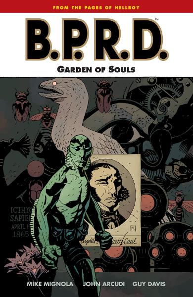 B.P.R.D. Vol. 7: The Garden of Souls  By: Mignola, Mike;Arcudi, John;Davis (Artist), Guy; Stewart (Colorist), Dave; Mignola (Cover Artist), Mike